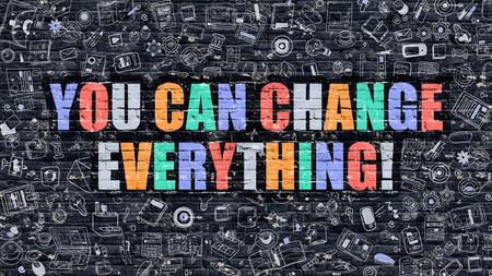 U Can Change Everything. Multicolor Inschrijving op Donkere Bakstenen muur met Doodle Pictogrammen. U kunt wijzigen Alles Concept in moderne stijl. You Can Change Everything Business Concept. Stockfoto
