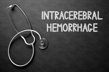 hemorragia: Concepto m�dico: Hemorragia intracerebral - concepto m�dico en la pizarra Negro. Concepto m�dico: Hemorragia intracerebral en Negro pizarra. Representaci�n 3D.