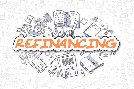 deficit: Refinancing - Hand Drawn Business Illustration with Business Doodles. Orange Word - Refinancing - Doodle Business Concept. Stock Photo