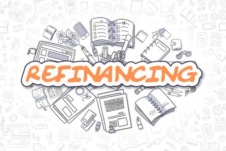 Refinanzierung - Hand gezeichnet Business-Illustration mit Business Doodles. Orange Wort - Refinanzierung - Doodle Business-Konzept.