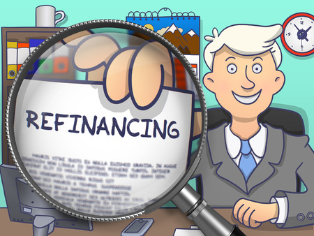 refinancing: Refinancing on Paper in Officemans Hand through Magnifying Glass to Illustrate a Business Concept. Colored Doodle Style Illustration. Stock Photo