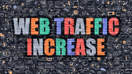 web traffic: Web Traffic Increase Concept. Web Traffic Increase Drawn on Dark Wall. Web Traffic Increase in Multicolor. Web Traffic Increase Concept. Modern Illustration in Doodle Design of Web Traffic Increase.