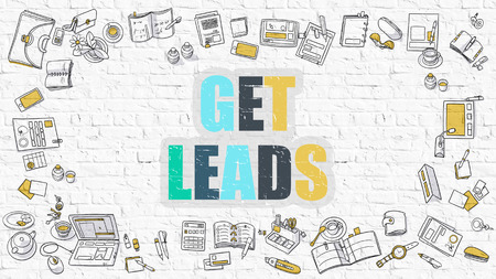 leads: Get Leads - Multicolor Concept with Doodle Icons Around on White Brick Wall Background. Modern Illustration with Elements of Doodle Design Style.