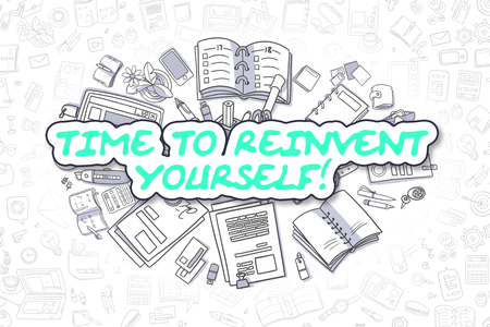 revitalize: Time To Reinvent Yourself - Sketch Business Illustration. Green Hand Drawn Text Time To Reinvent Yourself Surrounded by Stationery. Cartoon Design Elements. Stock Photo