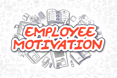 urge: Employee Motivation - Hand Drawn Business Illustration with Business Doodles. Red Inscription - Employee Motivation - Cartoon Business Concept.