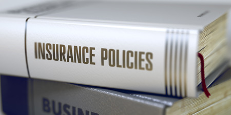 titles: Insurance Policies - Book Title. Insurance Policies. Book Title on the Spine. Stack of Books with Title - Insurance Policies. Closeup View. Toned Image. 3D. Stock Photo