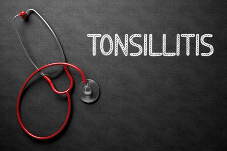 Medical Concept: Tonsillitis - Medical Concept on Black Chalkboard. Medical Concept: Tonsillitis Handwritten on Black Chalkboard. Top View of Red Stethoscope on Chalkboard. 3D Rendering.