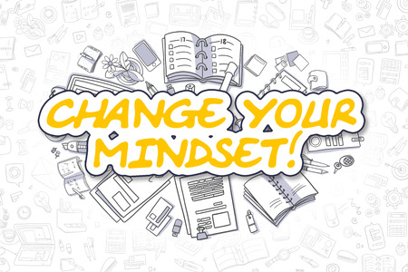 activism: Change Your Mindset Doodle Illustration of Yellow Inscription and Stationery Surrounded by Doodle Icons. Business Concept for Web Banners and Printed Materials.
