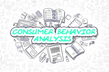 behavior: Consumer Behavior Analysis Doodle Illustration of Green Word and Stationery Surrounded by Cartoon Icons. Business Concept for Web Banners and Printed Materials.
