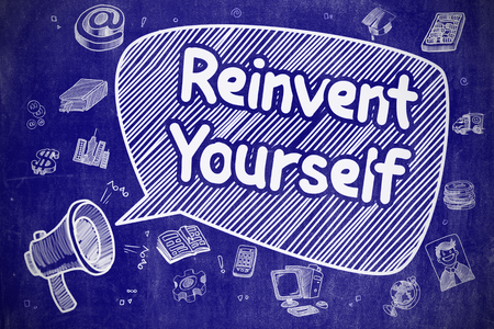 revitalize: Business Concept. Mouthpiece with Inscription Reinvent Yourself. Hand Drawn Illustration on Blue Chalkboard.