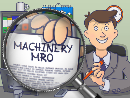 enginery: Officeman Showing a Paper with Text Machinery MRO. Closeup View through Magnifying Glass. Multicolor Doodle Style Illustration.
