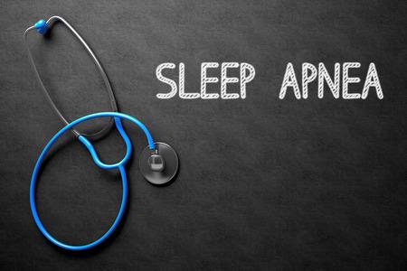 somnambulism: Medical Concept: Black Chalkboard with Handwritten Medical Concept - Sleep Apnea with Blue Stethoscope. Top View. Medical Concept: Sleep Apnea - Medical Concept on Black Chalkboard. 3D Rendering.