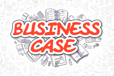 business case: Red Text - Business Case. Business Concept with Cartoon Icons. Business Case - Hand Drawn Illustration for Web Banners and Printed Materials. Stock Photo