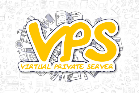 private domain: Yellow Inscription - Vps - Virtual Private Server. Business Concept with Cartoon Icons. Vps - Virtual Private Server - Hand Drawn Illustration for Web Banners and Printed Materials.