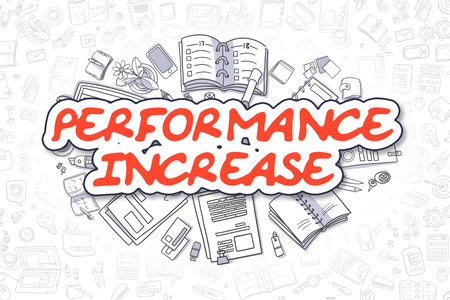 throughput: Business Illustration of Performance Increase. Doodle Red Inscription Hand Drawn Doodle Design Elements. Performance Increase Concept. Stock Photo