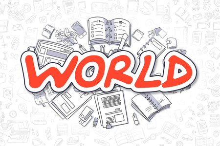 Red Text - World. Business Concept with Cartoon Icons. World - Hand Drawn Illustration for Web Banners and Printed Materials. Stock Photo