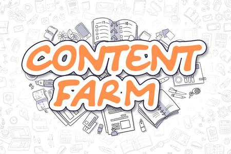 Business Illustration of Content Farm. Doodle Orange Text Hand Drawn Cartoon Design Elements. Content Farm Concept.