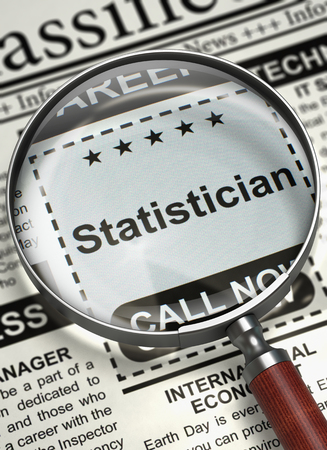 statistician: Statistician - Job Vacancy in Newspaper. Illustration of Jobs of Statistician in Newspaper with Loupe. Job Seeking Concept. Blurred Image with Selective focus. 3D. Stock Photo