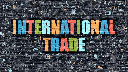 import trade: International Trade - Multicolor Concept on Dark Brick Wall Background with Doodle Icons Around. Modern Illustration with Elements of Doodle Style. International Trade on Dark Wall.