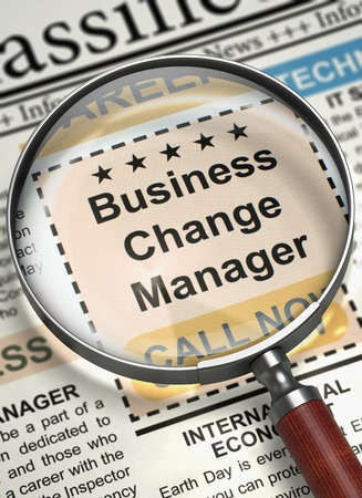 reengineering: Business Change Manager. Newspaper with the Jobs. Newspaper with Searching Job Business Change Manager. Job Seeking Concept. Blurred Image. 3D Rendering.