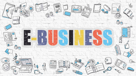 brickwall: E-Business. Multicolor Inscription on White Brick Wall with Doodle Icons Around. E-Business Concept. Modern Style Illustration with Doodle Design Icons. E-Business on White Brickwall Background. Stock Photo
