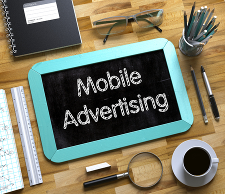 advertising text: Small Chalkboard with Mobile Advertising. Mobile Advertising - Text on Small Chalkboard.3d Rendering. Stock Photo