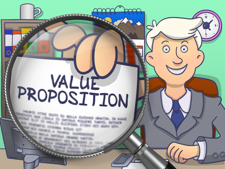 proposition: Value Proposition. Officeman Holds Out a Paper with Concept through Magnifying Glass. Colored Doodle Illustration.