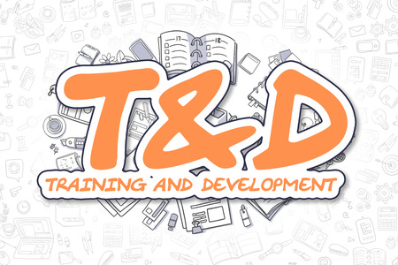 qualification: Tandd - Training And Development Doodle Illustration of Orange Text and Stationery Surrounded by Doodle Icons. Business Concept for Web Banners and Printed Materials. Stock Photo