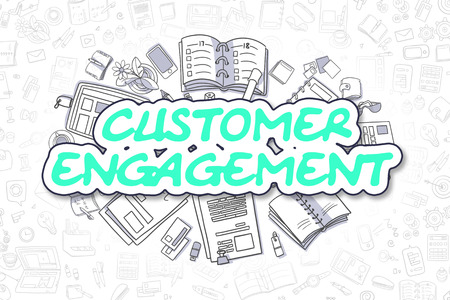 engagement cartoon: Customer Engagement - Hand Drawn Business Illustration with Business Doodles. Green Text - Customer Engagement - Cartoon Business Concept.