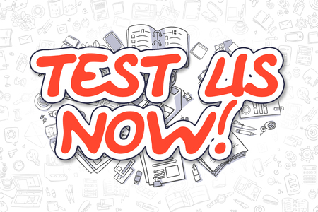 probation: Test Us Now Doodle Illustration of Red Inscription and Stationery Surrounded by Doodle Icons. Business Concept for Web Banners and Printed Materials. Stock Photo