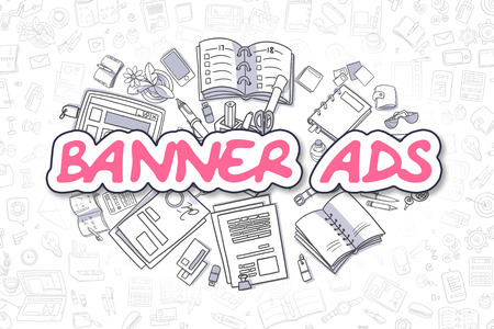 advertiser: Cartoon Illustration of Banner Ads, Surrounded by Stationery. Business Concept for Web Banners, Printed Materials.