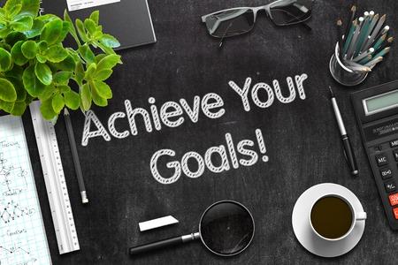 achieve: Achieve Your Goals Handwritten on Black Chalkboard. 3d Rendering. Toned Illustration. Stock Photo