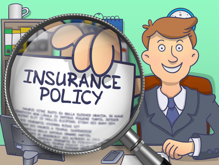 insurance policy: Insurance Policy. Paper with Inscription in Business Mans Hand through Lens. Colored Doodle Style Illustration.