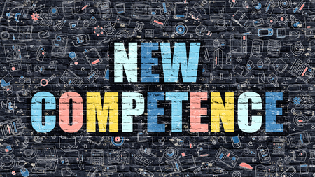 competence: New Competence - Multicolor Concept on Dark Brick Wall Background with Doodle Icons Around. Modern Illustration with Elements of Doodle Style. New Competence on Dark Wall. Stock Photo