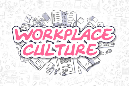 Workplace Culture Doodle Illustration Of Magenta Word And Stationery