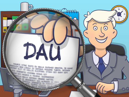 acu: DAU - Daily Active Users. Concept on Paper in Mans Hand through Magnifier. Colored Doodle Style Illustration. Stock Photo