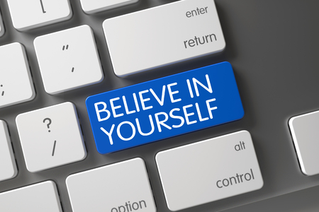 self assurance: Concept of Believe In Yourself, with Believe In Yourself on Blue Enter Button on White Keyboard. 3D.