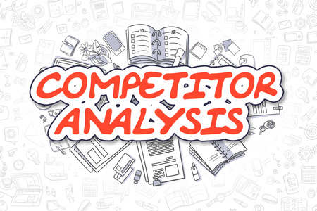 competitor: Competitor Analysis Doodle Illustration of Red Word and Stationery Surrounded by Cartoon Icons. Business Concept for Web Banners and Printed Materials. Stock Photo