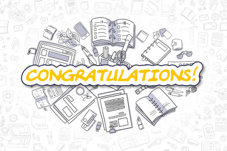 laud: Doodle Illustration of Congratulations, Surrounded by Stationery. Business Concept for Web Banners, Printed Materials. Stock Photo