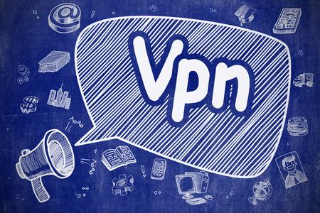 vpn: Business Concept. Megaphone with Wording Vpn - Virtual Private Network. Hand Drawn Illustration on Blue Chalkboard.