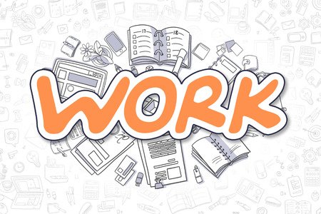 Work Doodle Illustration of Orange Text and Stationery Surrounded by Doodle Icons. Business Concept for Web Banners and Printed Materials. Stock Photo