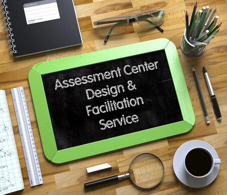 Small Chalkboard with Assessment Center Design and Facilitation Service Concept. Assessment Center Design and Facilitation Service on Small Chalkboard. 3d Rendering. Stock Photo