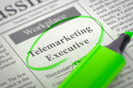 center position: Telemarketing Executive - Job Vacancy in Newspaper, Circled with a Green Highlighter. Blurred Image with Selective focus. Concept of Recruitment. 3D Render.