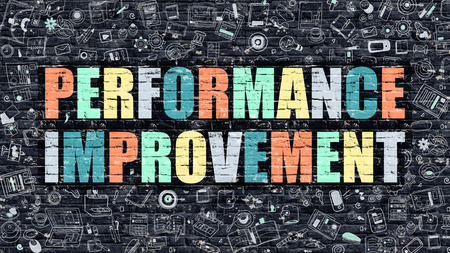 performance improvement: Performance Improvement Concept. Performance Improvement Drawn on Dark Wall. Performance Improvement in Multicolor. Performance Improvement Concept in Modern Doodle Style.