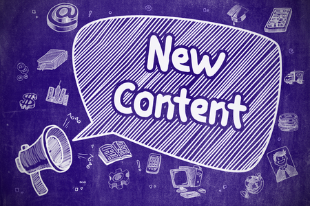 rewriting: New Content on Speech Bubble. Doodle Illustration of Screaming Bullhorn. Advertising Concept. Shouting Bullhorn with Text New Content on Speech Bubble. Doodle Illustration. Business Concept. Stock Photo