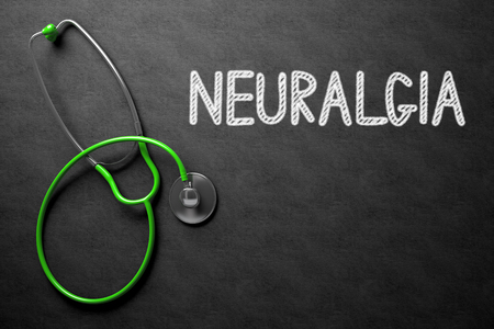 neuralgia: Medical Concept: Neuralgia Handwritten on Black Chalkboard. Top View of Green Stethoscope on Chalkboard. Medical Concept: Neuralgia - Medical Concept on Black Chalkboard. 3D Rendering.