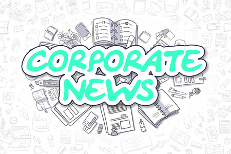 domestic policy: Corporate News - Hand Drawn Business Illustration with Business Doodles. Green Inscription - Corporate News - Cartoon Business Concept.