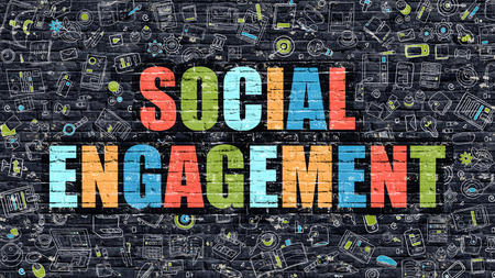 Social Engagement Concept. Social Engagement Drawn on Dark Wall. Social Engagement in Multicolor. Social Engagement Concept. Modern Illustration in Doodle Design of Social Engagement.