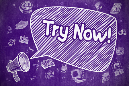 Speech Bubble with Wording Try Now Cartoon. Illustration on Purple Chalkboard. Advertising Concept. Business Concept. Loudspeaker with Wording Try Now. Hand Drawn Illustration on Purple Chalkboard.
