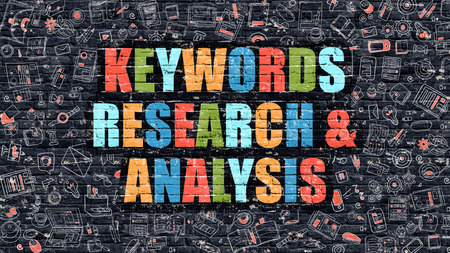 keywords: Keywords Research and Analysis - Multicolor Concept on Dark Brick Wall Background with Doodle Icons Around. Illustration with Elements of Doodle Style. Keywords Research and Analysis on Dark Wall. Stock Photo